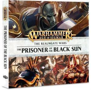 Аудиокнига Warhammer Age of Sigmar: Prisoner of the Black Sun (на английском языке)